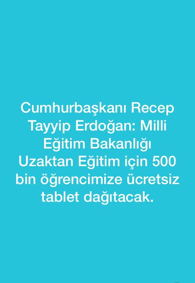 Son Dakika: Cumhurbaşkanı Erdoğan'dan 500 bin öğrenciye tablet müjdesi! Önümüzdeki hafta dağıtılacak